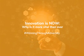 Innovation Is NOW: Why Is It More Vital Than Ever