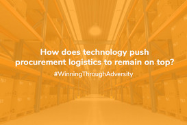How does Technology push procurement logistics to remain on top?