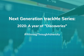 """Next Generation trackMe Series: 2020: A year of """"Discoveries"""""""