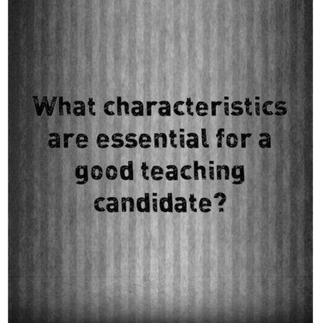 The Perfect Teaching Candidate