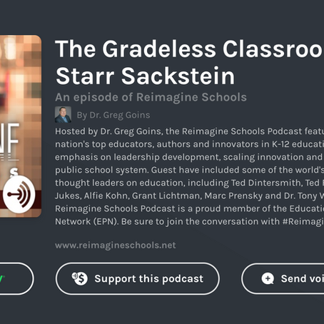 Chatting About the Gradeless Classroom with Dr. Greg Goins