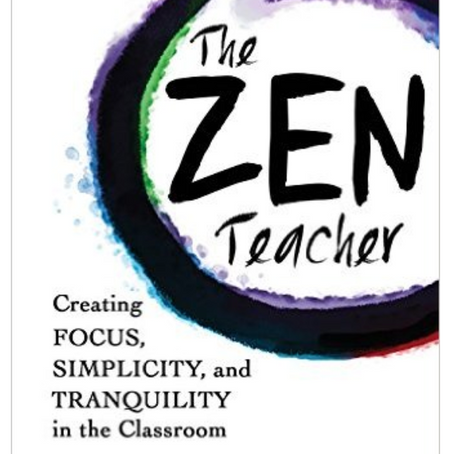 Teachers, Find Your Zen
