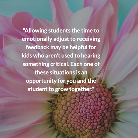 Tips for Teaching Students to Receive Critical Feedback