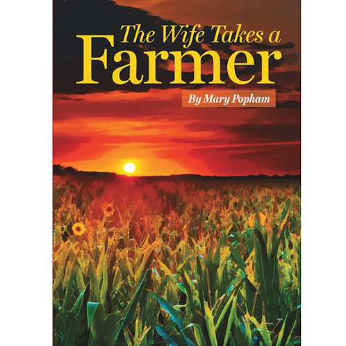 The Wife Takes a Farmer
