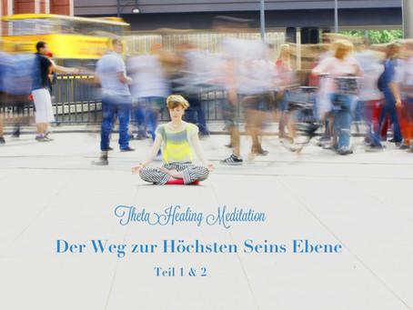 """Die Theta Meditation """"Der Weg zur höchsten Seins-Ebene""""."""