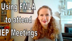 Video & Transcript: FMLA & IEP Meetings
