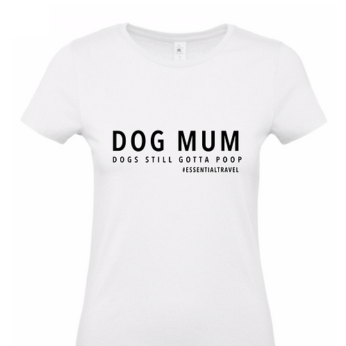 Dog Mum, T-Shirt