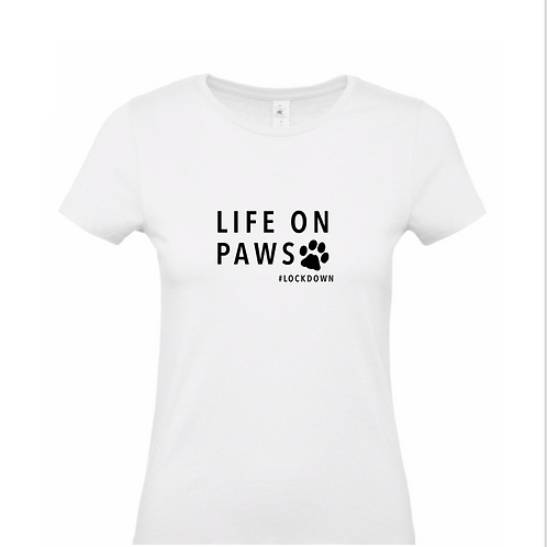 Life on Paws, T-Shirt