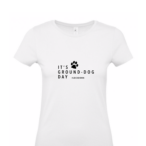 It's Ground-Dog Day, T-Shirt