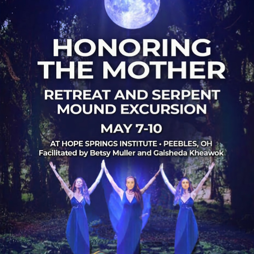 Honoring the Mother - Sharing Gifts of The Sacred Feminine Wisdom