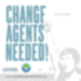 Change Agents Needed!