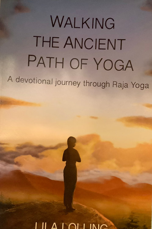Walking the Ancient Path of Yoga