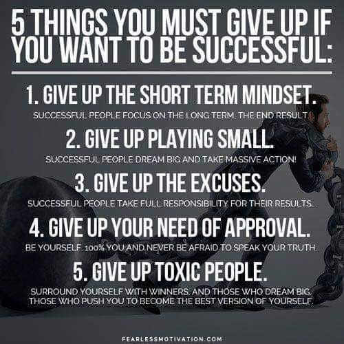 List of things you must give up to be successful