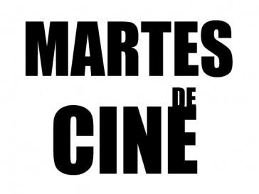 Comienza el ciclo Martes de Cine