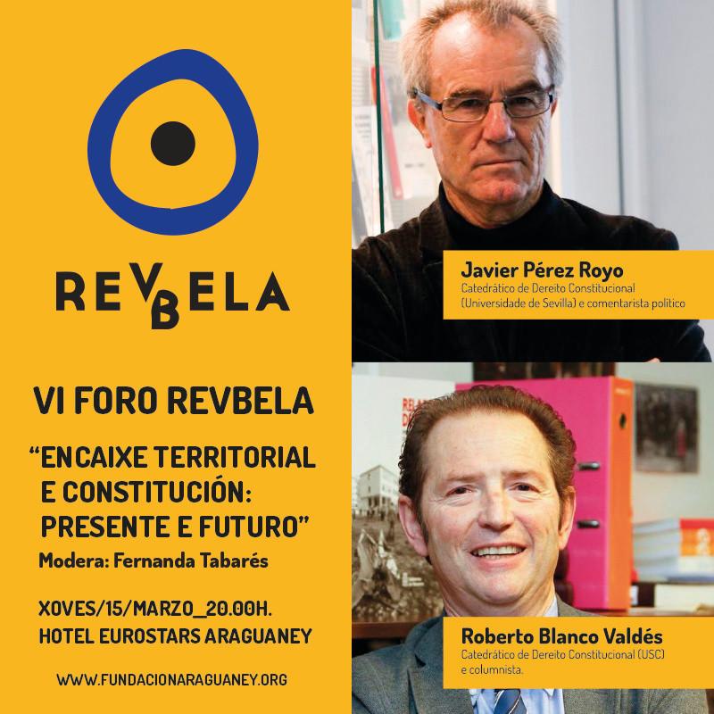VI Foro Revbela: encaje territorial y Constitución: presente y futuro