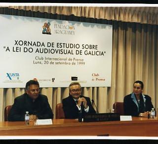 XORNADA DE ESTUDIO SOBRE A LEI DO AUDIOVISUAKL DE GALICAI, CLUB INTERNACIONAL DE PRENSA, en colaboración con la Xunta de Galicia y el Xacobeo 99.