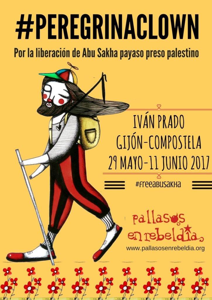 Pallasos en Rebeldía inicia en Galicia la campaña #PEREGRINACLOWN por la libertad del payaso palesti