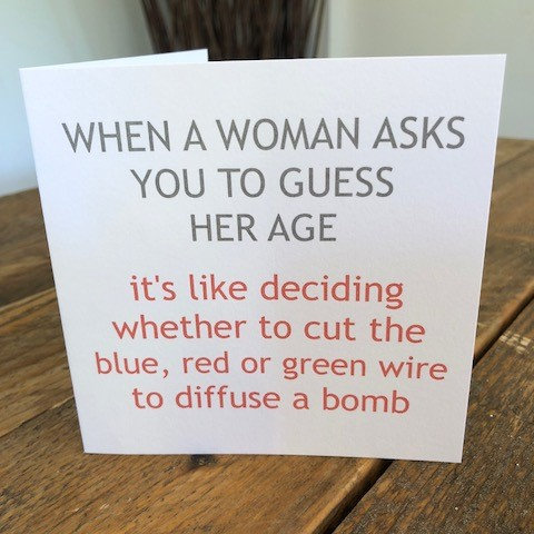 when a woman asks you to guess her age greeting card