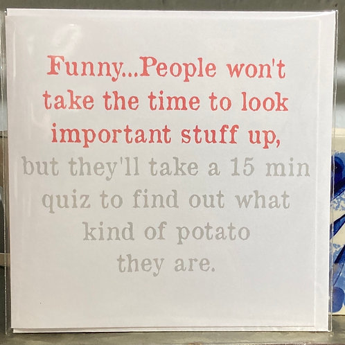 Funny. People won't take the time.... greeting card