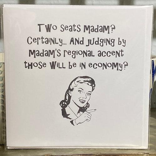 Two seats madam ..... greeting card