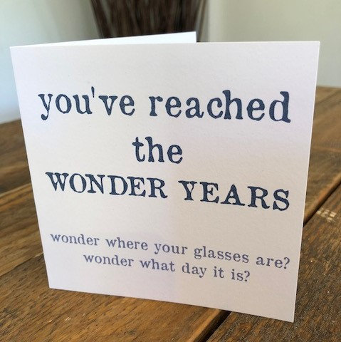 you've reached the wonder years greeting card