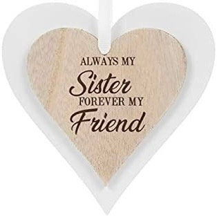Wooden Heart Always my sister ....