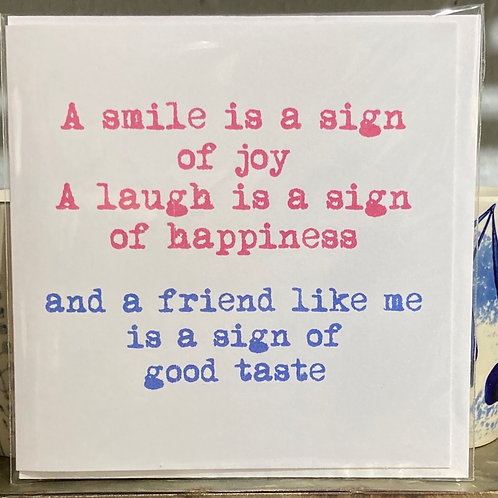 A smile is a sign of joy ..... greeting card