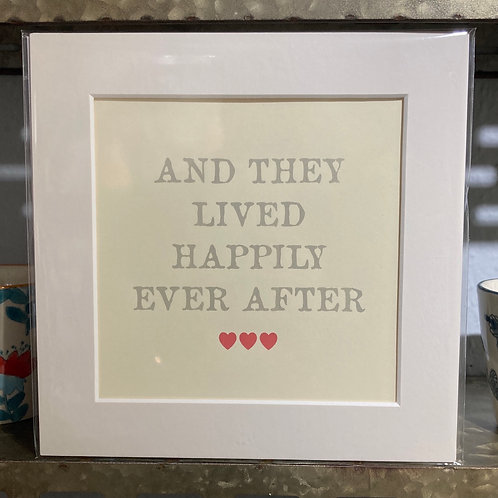 and they lived happily ever after mounted print