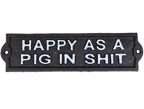 Metal Sign Happy as a Pig