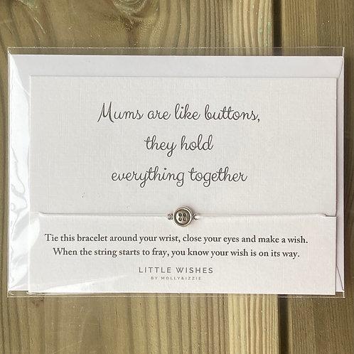 Bracelet Mums are like buttons