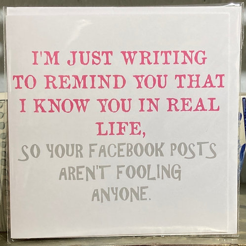I'm just writing to remind you .... greeting card