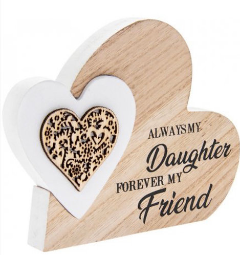 Standing Heart Always my daughter forever my friend
