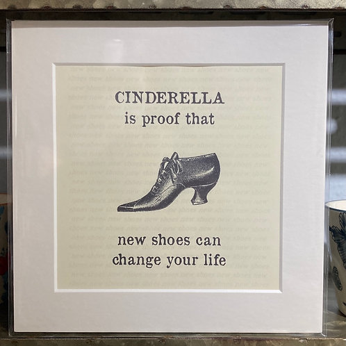 cinderalla is proof mounted print