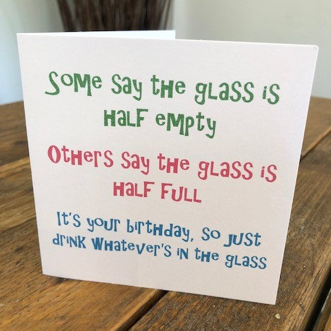 some say the glass is half empty greeting card