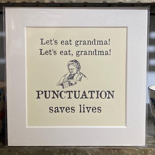 lets eat grandma punctuation mounted print