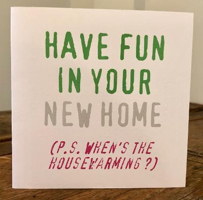 have fun in your new home greeting card