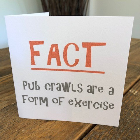 pub crawls are a form of exercise greeting card