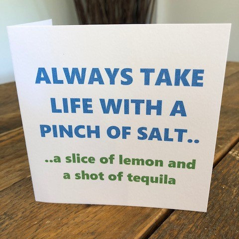 take life with a pinch of salt greeting card