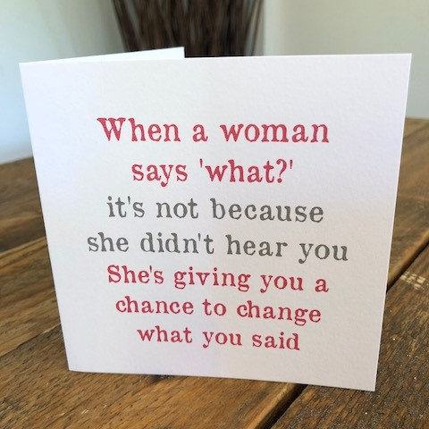 when a woman says what she's greeting card