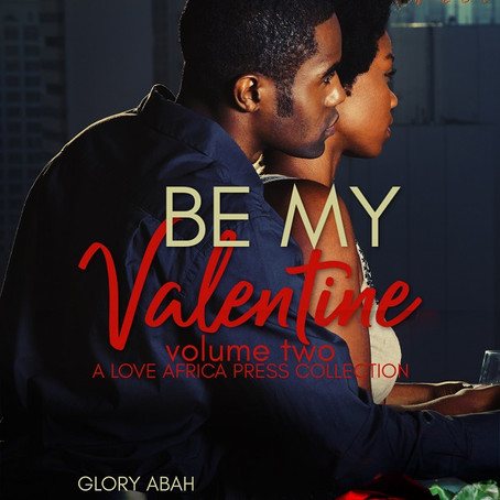 Fall in love this Valentine's Day | BE MY VALENTINE VOL2 #ContemporaryRomance @LoveAfricaPress