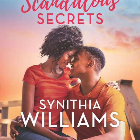 #BookRelease Scandalous Secrets by Synithia Williams #romance