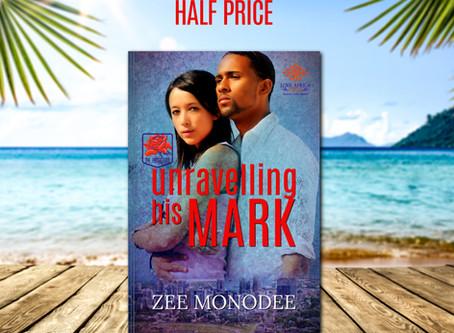 Escape to Mauritius | UNRAVELLING HIS MARK by Zee Monodee #RomanticSuspense #halfprice