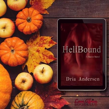 NEW BOOK ALERT: HellBound by Dria Andersen #PNR #BlackRomance @ItsAAndersen