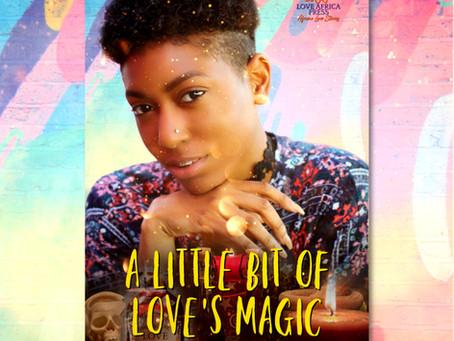 #BookRelease A LITTLE BIT OF LOVE'S MAGIC by Bambo Deen #FFRomance @rafeeeeta