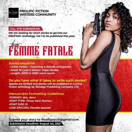 CALL FOR SUBMISSION ALERT: Femme Fatale #CrimeFiction #shortstory #anthology