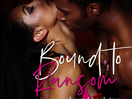 When love hurts, ransom the heart | BOUND TO RANSOM @KiruTaye #Romance
