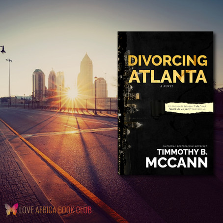 COVER REVEAL: Divorcing Atlanta by Timmothy B Mccann #contemporaryfiction