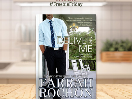 #FreebieFriday DELIVER ME by Farrah Rochon #Romance