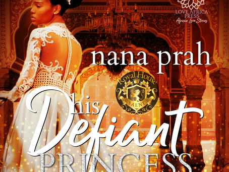 AUDIOBOOK ALERT: His Defiant Princess by Nana Prah narrated by Alba Sumprim🎧