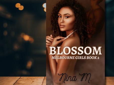 PREORDER ALERT: Blossom by Nina M #ContemporaryRomance